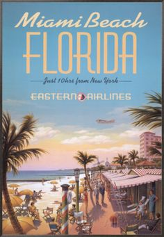 Designed by Kerne Erickson, this retro poster was made for Eastern Airlines advertising the quick flying time and stunning beaches of Miami.