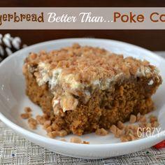 Gingerbread Butterscotch Better Than… Poke Cake
