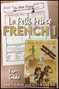 Le Petit Prince Movie Guide and Activities for the Little Prince High School Activities, Listening Activities, Teaching Activities, Teaching Ideas, French Teaching Resources, Teaching French, Teacher Resources, Teaching Verbs, High School French
