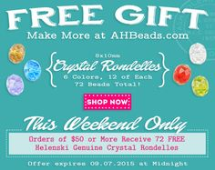 Helenski Genuine Crystal is back! Our FREE GIFT offering this weekend features 72 very versatile Rondelle Crystal beads in 6 different colors! http://ahbeads.com/7473_Free-Gift.html