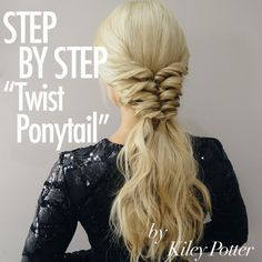 Get the Look! Twist Ponytail Tutorial by Kiley Potter - Bangstyle Twist Ponytail, Simple Ponytails, Ponytail Styles, Curly Hair Styles, Ponytail Easy, Mom Hairstyles, Pretty Hairstyles, Braided Hairstyles, Ponytail Tutorial