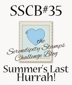 PaperLilies and Ink: SSCB #35~2 SUMMERS LAST HURRAH!