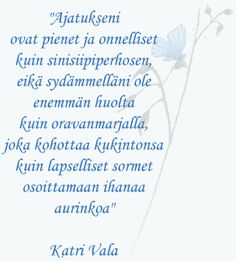 Kuvahaun tulos haulle runot Poems, Thoughts, Quotes, Quotations, Poetry, Verses, Qoutes, Ideas, Manager Quotes