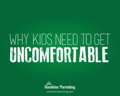 Why Kids Need to Get Uncomfortable