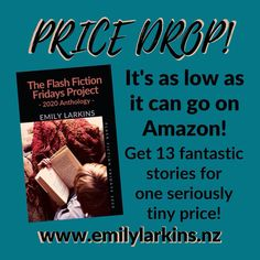 The Flash Fiction Fridays Project: 2020 Anthology - locked down to the lowest price on all Amazon sites. A collection of short stories with something for everybody. Get yours now! #flashfiction #shortstory #shortfiction #flashfictionfridays #flashfictionfridaysanthology #anthology #shortstoryanthology #emilylarkins #amazonkindle #kindle #amreading #goodreads #kiwiauthor #nzauthor #flashfictionfriday #emilylarkinsauthor #sweetromance #younglovefiction #romanticfiction #scifi #sifimystery #fami Free Stories, Scary Stories, Young Love, Social Stories, Historical Fiction, The Flash, Kindle, Books To Read, Friday