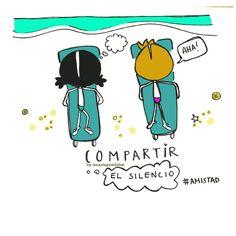 Compartir... el silencio. Eso es #amistad. Eeeeegunon mundo!!!