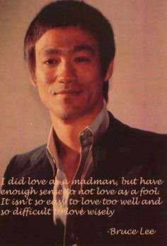 Bruce Lee on Love.