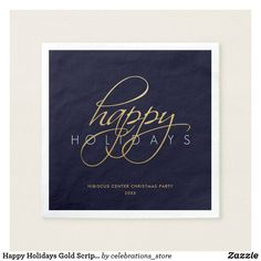 Shop Happy Holidays Gold Script Christmas Party Napkins created by celebrations_store. Merry Christmas Happy Holidays, Blue Christmas, Party Napkins, Cocktail Napkins, Holiday Cards, Christmas Cards, Christmas Paper Napkins, White Elephant Gifts, Script