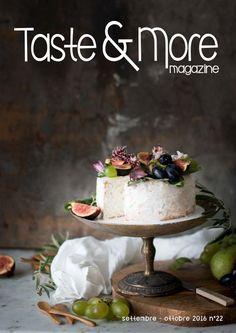 https://issuu.com/tasteandmore/docs/taste___more_magazine_settembre_-_o/7?e=6542438/38901374