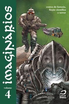 Imaginários v. 4 - contos de fantasia, ficção científica e terror, org. Erick S. Cardoso