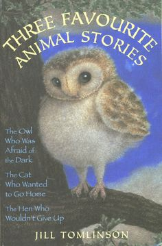 Three heart-warming classic stories full of animal antics by Jill Tomlinson including the much-loved The Owl Who Was Afraid of the Dark.