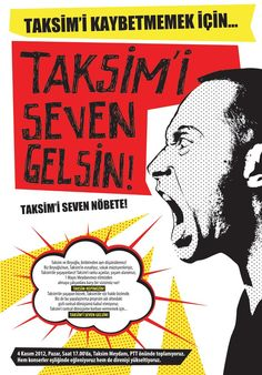 Poster announcing a protest against the Taksim Square renovation project on November 4, 2012. Seven months later, a related protest became international news.