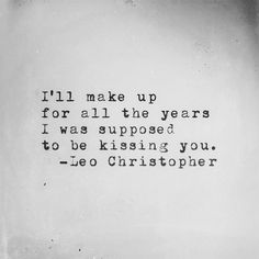 i want to kiss you quotes tumblr - photo #42