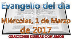 Evangelio del día Miércoles, 1 de Marzo de 2017