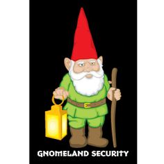 where's the scanner?  Again, gnome jokes just have that extra bit of funny, eh.