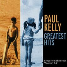 They thought I was asleep - Paul Kelly