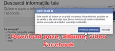 Descarcă tot de pe Facebook - foto, albume, video si mesaje