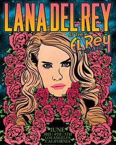 Lana Del Rey #LDR #art for her El Rey Theatre show in 2012