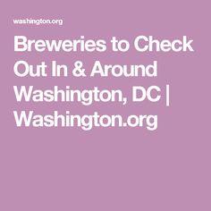 Breweries to Check Out In & Around Washington, DC | Washington.org