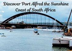 Port Alfred the Sunshine Coast of South Africa – wanaabeehere Pineapple Farm, Three Bridges, Seaside Holidays, Old Pub, Port Elizabeth, Game Reserve, Seaside Towns, Places Of Interest, Sunshine Coast