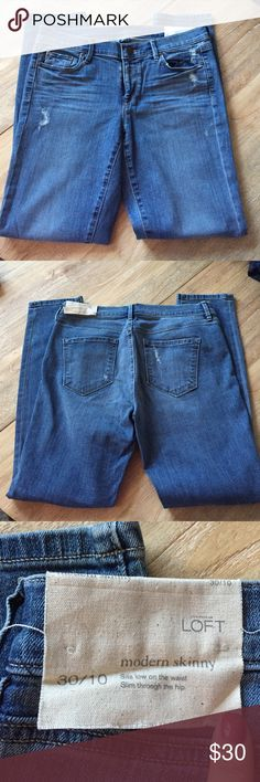 Loft Jeans New with tags Loft Jeans! Modern skinny, size 10, excellent condition! Regular length LOFT Jeans