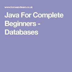 Java For Complete Beginners - Databases