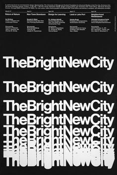 Designer Greiner, John Firm Unimark International Client Bright New City Committee Date 1969 Typo Poster, Typographic Poster, Nike Poster, Typo Design, Layout Design, Graphic Design Inspiration, Graphic Design Art, Editorial Design, International Typographic Style