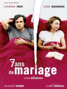7 ans de mariage - 2003 - Didier Bourdon -Didier Bourdon, Catherine Frot - L'idée n'était pas mal, mais c'est assez moyennement mis en scène et caricatural voire grossier. Dommage. Note: 5/10