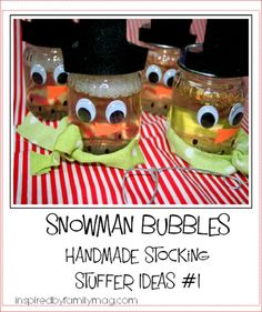 snowman bubbles- Are you looking for ways to simplify your spending? We decided to make some of our stocking stuffers this year.