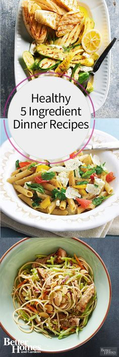 Create mouthwatering meals with just a few vibrant fixings using one of our five-ingredient dinner recipes. With our super simple recipes, you can make a delicious meal quickly and slash supermarket time. All recipes have five ingredients or fewer (salt, black pepper, cooking spray, and oil are freebies!).