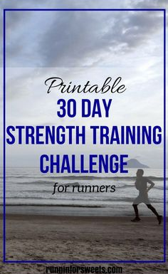 30 Day Strength Training Challenge for Runners | Follow the daily exercises in this plan to increase your strength and prevent injuries in 30 days. Free printable!
