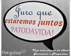 Plaquinha Patodavida