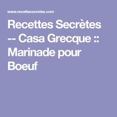 Recettes Secrètes -- Casa Grecque :: Marinade pour Boeuf Sauce Thai, Valeur Nutritive, Red Lobster, Lobster Sauce, Mayonnaise, Chili, Muffins, Biscuits, Cooking
