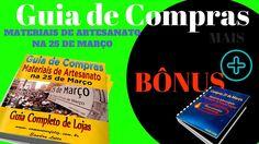 Guia de Compras de materiais de Artesanato na 25 de março