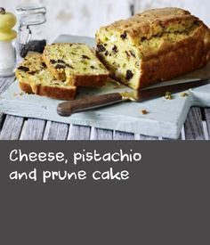 Cheese, pistachio and prune cake  |      Savoury cakes are very popular in France, they appear in boulangeries and with a side salad on lunch menus in chic cafés, but they're most likely to appear at a picnic. They are super-simple to make and can be adapted to use whatever leftovers you have in your fridge – just follow the basic batter recipe and get creative with the fillings!