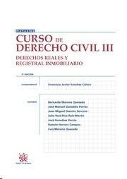 Curso de derecho civil. III, Derechos reales y registral inmobiliario.    Tirant lo Blanch, 2014.