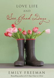 Love Life and See Good Days book review!