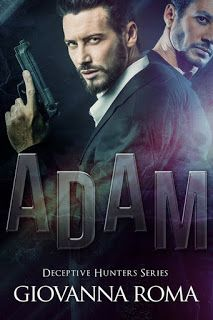 """Every book has its story.: Cover Reveal - """"Adam"""" di Giovanna Roma"""