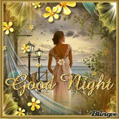 New Good Night Images, Good Night Love Quotes, Cute Good Night, Good Night Friends, Good Night Wishes, Good Night Sweet Dreams, Good Night Moon, Good Morning Good Night, Day For Night