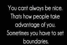 """Learning to set boundaries is part of DBT Interpersonal Effectiveness. It's not about being nice or being mean, it's about standing up for yourself and learning that it's okay and your right to say """"no""""."""