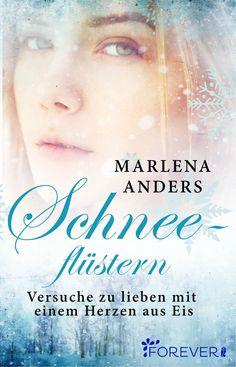 """Marlena Anders: Schneeflüstern (@foreverub) """"Eine Liebe aus Glas in einem Land aus Eis und Schnee."""""""