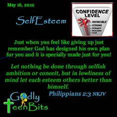 May 16, 2012 SelfEsteem #devotional #GodlyTeenBits #Christian #God #Jesus