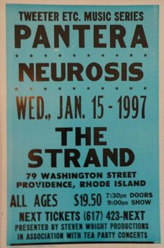 "Original concert poster for Pantera with Neurosis at The Strand in Providence, Rhode Island in 1997. 17""x27"" on cardboard. Art by Tribune Showprint."