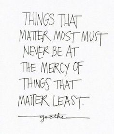 November Grey: My Favorite Quote - by Goethe