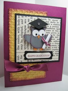 Graduation card -- uses SU owl punch and embossing folder