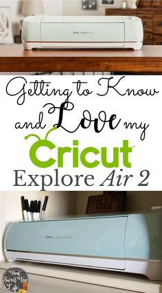 Introducing my New Love... The Cricut Explore Air 2