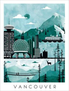 Vancouver Travel Poster Print by ClaireIllustration on Etsy https://www.etsy.com/uk/listing/228549810/vancouver-travel-poster-print