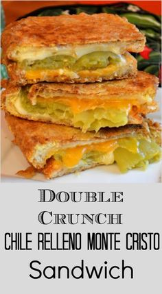 Chile Relleno Monte Cristo Double Crunch Monte Cristo Sandwiches combines lots of cheese and mild green chiles with the famous monte cristo preparation. Excellent choice for lunch! Best Sandwich, Soup And Sandwich, Sandwich Recipes, Monte Cristo Sandwich, Chile Relleno, Green Chili Recipes, Mexican Food Recipes, I Love Food, Gourmet