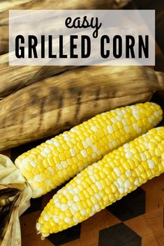The secret to Grilled Corn is in the husk! The corn steam cooks from the heat of the grill and the moisture in the husk, and the corn is perfectly cooked. Vegetarian Grilling, Healthy Grilling Recipes, Grilling Tips, Grill Recipes, Fruit Recipes, Appetizer Recipes, Bbq Recipes Sides, Best Bbq Recipes, Delicious Recipes