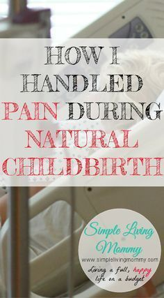 Do you question whether you're strong enough to have a natural childbirth? You absolutely CAN do it! This mom shares exactly what got her through labor and delivery with no pain medication!